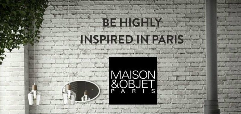 4 Brands That you Can't Miss At Maison et Objet 2018