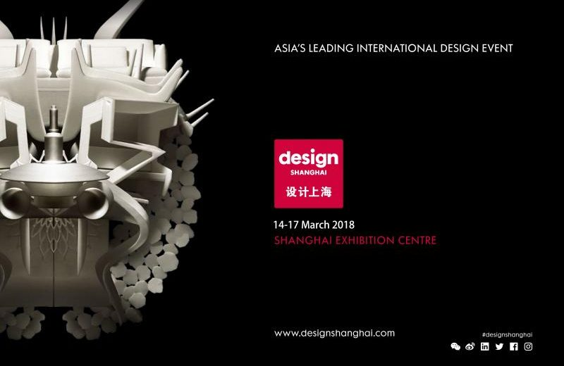 What You Need To Know About Design Shanghai 2018  Design Shanghai 2018 What You Need To Know About Design Shanghai 2018 What You Need To Know About Design Shanghai 2018 1