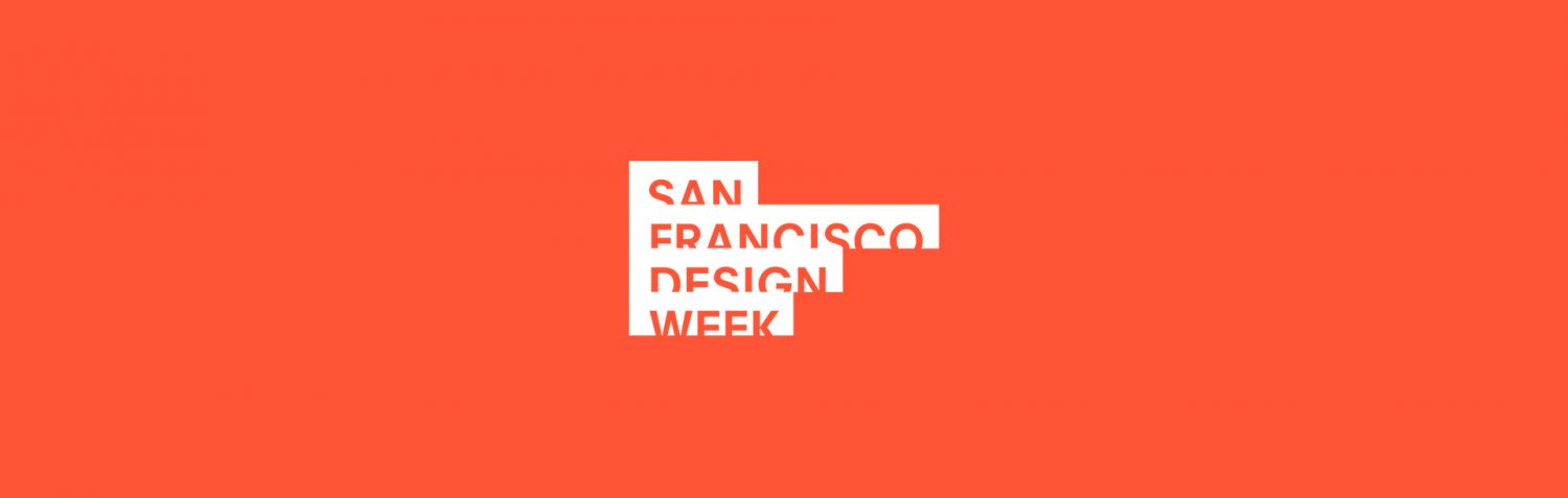 The First Look at San Francisco Design Week 2018 San Francisco Design Week The First Look at San Francisco Design Week 2018 The First Look at San Francisco Design Week 2018 2