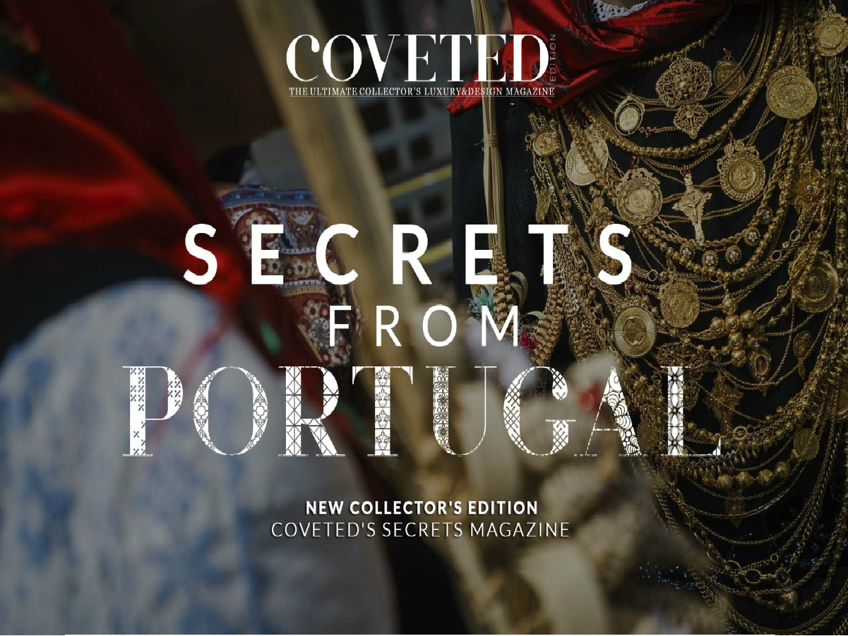 Discover the Secrets From Portugal by CovetED Magazine  Discover the Secrets From Portugal by CovetED Magazine featured 16
