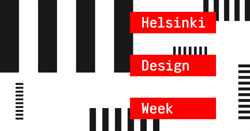 Discover the Helsinki Design Week 2018  Discover the Helsinki Design Week 2018 Helsinki DW 2