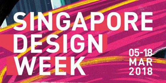 All You Need To Know About Singapore Design Week 2018 singapore design week All You Need To Know About Singapore Design Week 2018 All You Need To Know About Singapore Design Week 2018 1 585x293