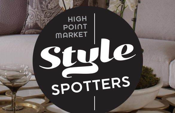 Meet the Style Spotters for This Year's High Point Market Spring Event high point market Meet the Style Spotters for This Year's High Point Market Spring Event Meet the Style Spotters for This Years High Point Market Spring Event 5 585x380
