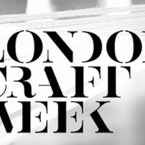 Presenting The London Craft Week 2018 London Craft Week Presenting The London Craft Week 2018 Craft Week Feautured Image 293x293