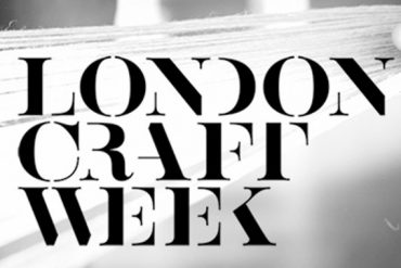 Presenting The London Craft Week 2018 London Craft Week Presenting The London Craft Week 2018 Craft Week Feautured Image 370x247