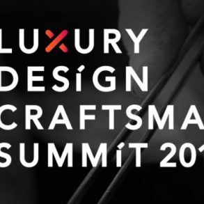 Get In Touch With The Luxury Design & Craftsmanship Summit 2018 craftsmanship summit 2018 Get In Touch With The Luxury Design & Craftsmanship Summit 2018  55AE28191E7FC456503E293677E03927D0B1F606F96F5C1A16 pimgpsh fullsize distr 293x293