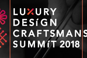 Get In Touch With The Luxury Design & Craftsmanship Summit 2018 craftsmanship summit 2018 Get In Touch With The Luxury Design & Craftsmanship Summit 2018  55AE28191E7FC456503E293677E03927D0B1F606F96F5C1A16 pimgpsh fullsize distr 370x247