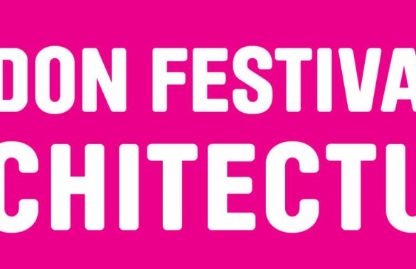 "Discover the ""Identity"" Of The London Festival of Architecture 2018 london festival of architecture Discover the ""Identity"" Of The London Festival of Architecture 2018 london architecture 585x379"