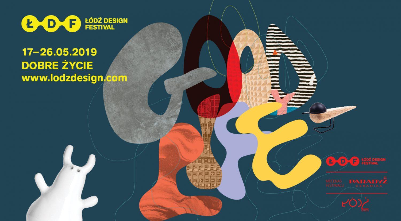 ŁÓDŹ DESIGN FESTIVAL 2019 EVENT GUIDE ŁÓdŹ design festival 2019 event guide ŁÓDŹ DESIGN FESTIVAL 2019 EVENT GUIDE lodz festival