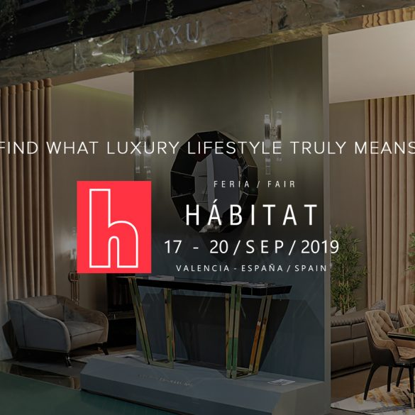 hábitat valencia 2019 Step Inside One Of The Most Luxurious Stands At Hábitat Valencia 2019 banner habitat 2019 585x585